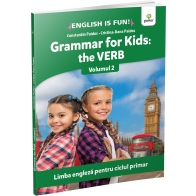 Grammar for kids: the Verb. Volumul 2 - Editura Gama